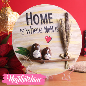 Tableau-Home Is Where Mom Is