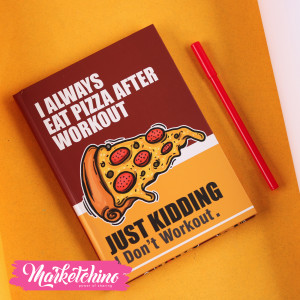 Notebook-Pizza Workout