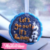 Car Charm-Let's Go Out