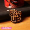 Key Chain-Never Give Up